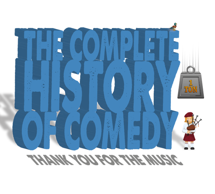 The Complete History of Comedy 3: Thank You for the Music – One More Night!